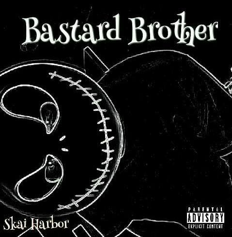 Skai Harbor - Bastard Brother