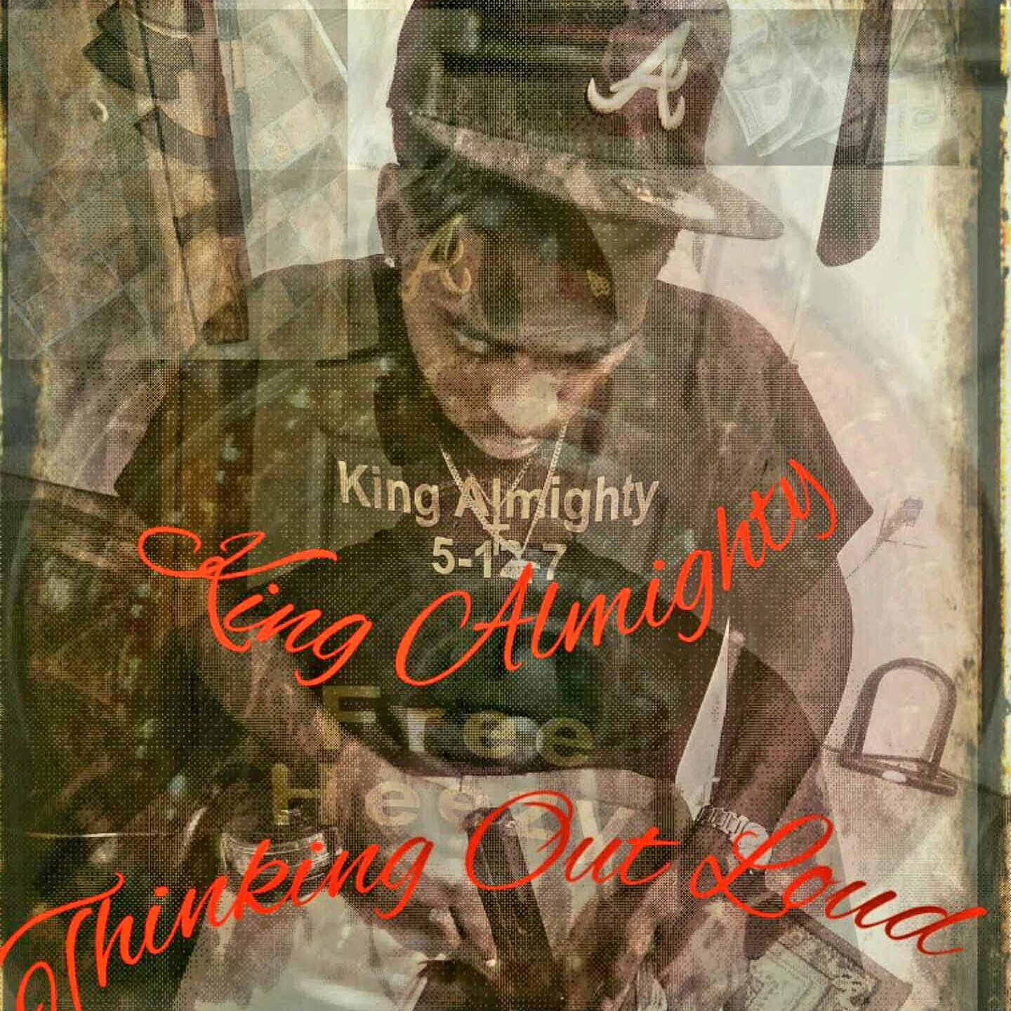 King Almighty - Thinking Out Loud
