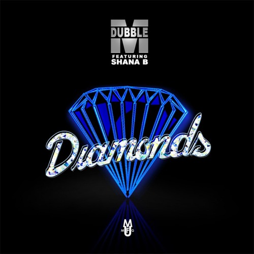M Dubble feat. Shana B - Diamonds