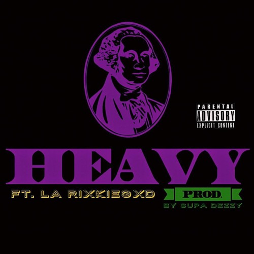 YXFBS ft. LaRixkieGOD - Heavy