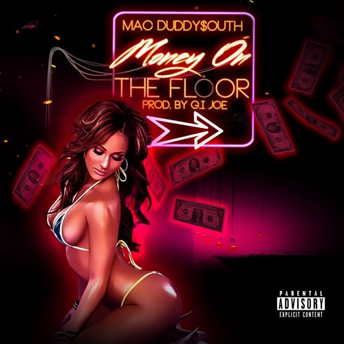Mac Duddy$outh - Money On The Floor